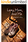 Lewy, Mom, and Me: a caregiver's story