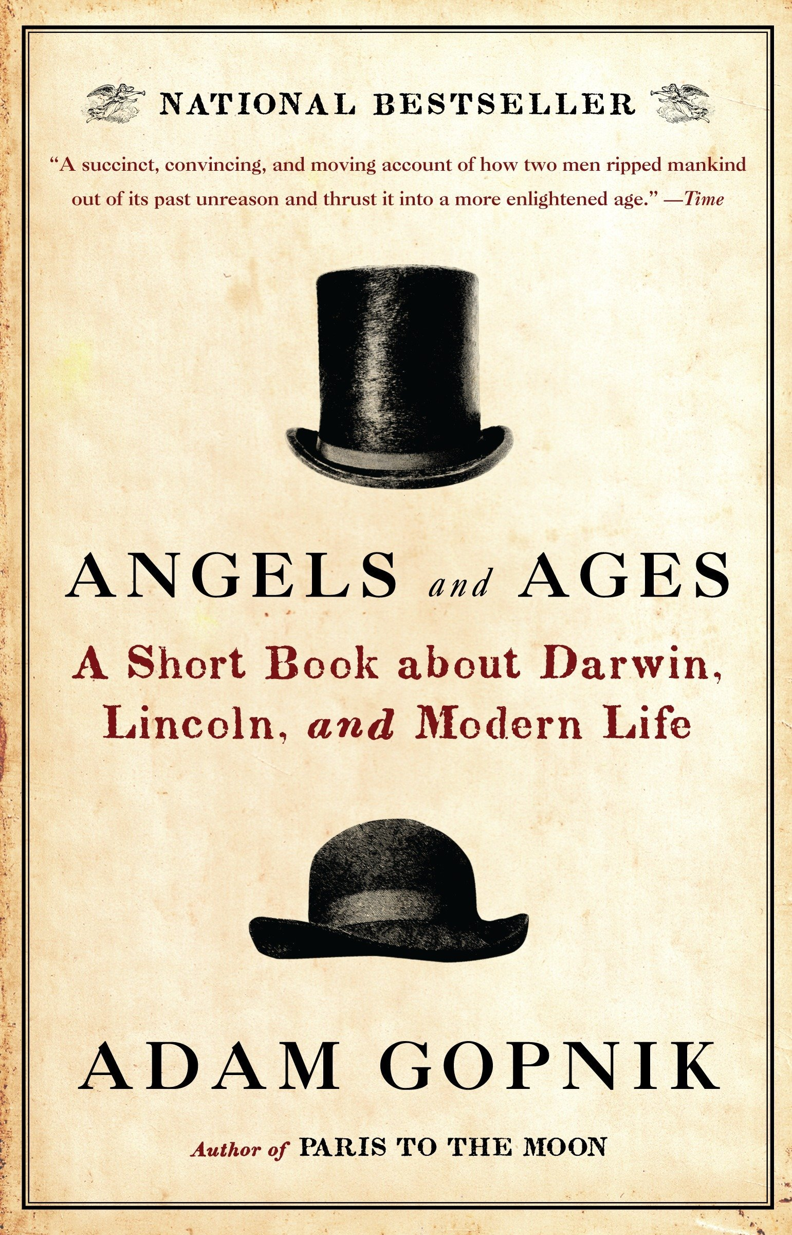 Angels and Ages: Lincoln, Darwin, and the Birth of the Modern Age by Vintage