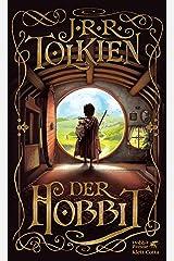 Der Hobbit: Oder Hin und zurück (German Edition) Kindle Edition