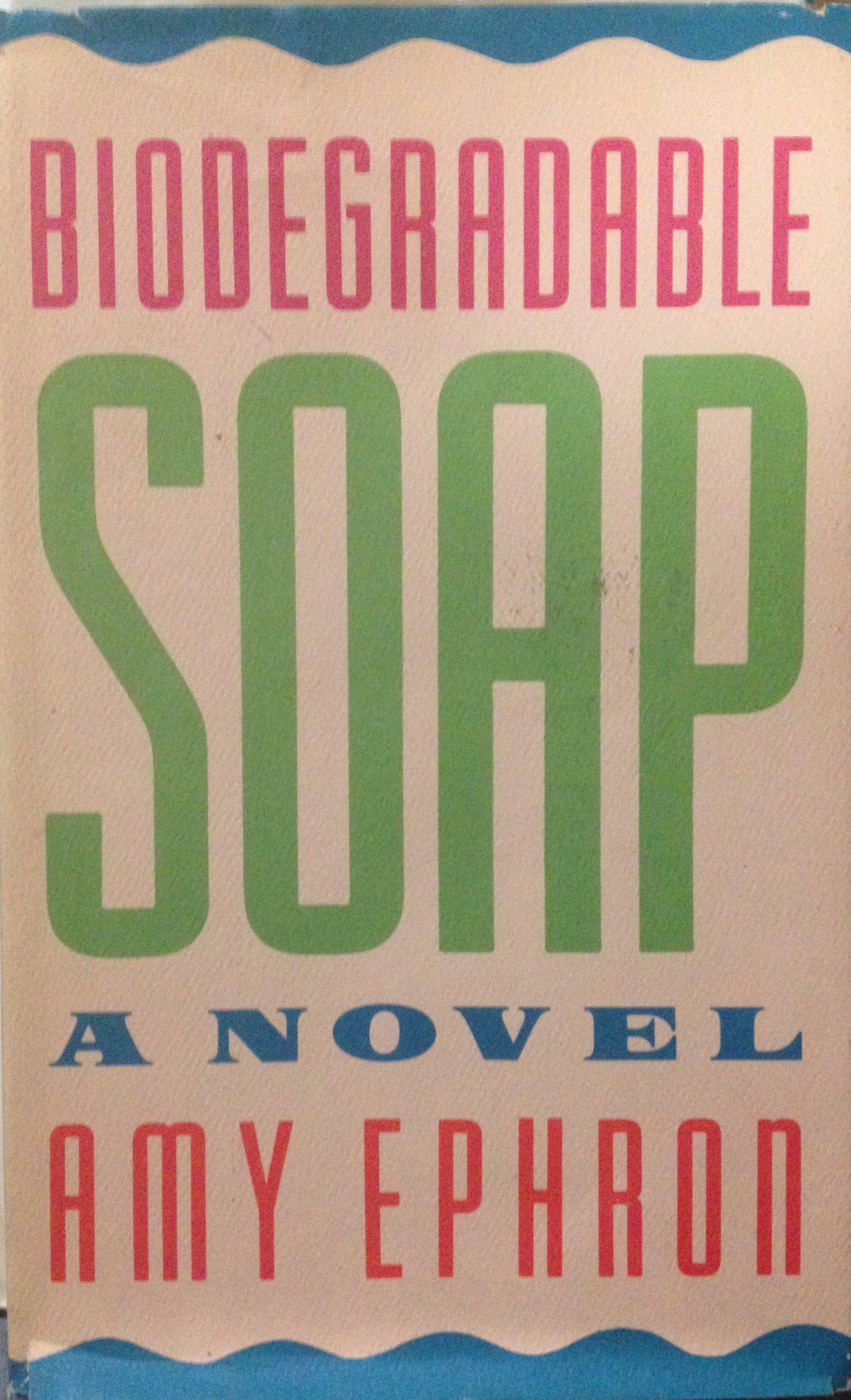 Biodegradable Soap: Amazon.es: Amy Ephron: Libros en idiomas ...