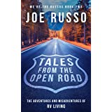 Tales From the Open Road: The Adventures and Misadventures of RV Living (We're the Russos Book 2)