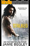 Stalked (Predators MC Book 4)