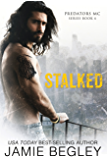 Stalked (Predators MC Book 4)