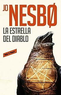 La estrella del diablo / The Devils Star (Harry Hole) (Spanish Edition)