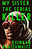 My Sister, the Serial Killer: Tatler's Best Books of the New Year (English Edition)