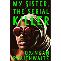 My Sister, the Serial Killer: Tatler's Best Books of the New Year