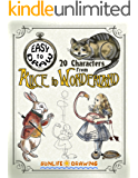 EASY to DRAW 20 Characters from ALICE in WONDERLAND: Step-by-Step Drawing Tutorial (How to Draw for Kids and Adults)