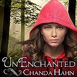 UnEnchanted: An Unfortunate Fairy Tale Series #