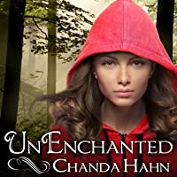 UnEnchanted: An Unfortunate Fairy Tale Series #