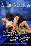 Tall, Dark, and Kilted (The Ravenscraig Legacy Book 3)