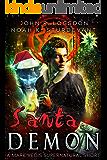 Santa Demon: A Mark Vedis Supernatural Short Story (Southeast Asia Paranormal Police Department Short Stories Book 1)