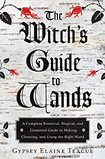 Wandlore the art of crafting the ultimate magical tool kindle the witchs guide to wands a complete botanical magical and elemental guide to fandeluxe Image collections