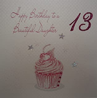 WHITE COTTON CARDS Happy Beautiful Daughter 13 Handmade 13th Birthday Card Cupcake