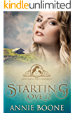 Starting Over: A Sweet Mail Order Bride Story (God Bless the Children Book 1)