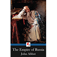 The Empire of Russia (Illustrated) (English Edition)