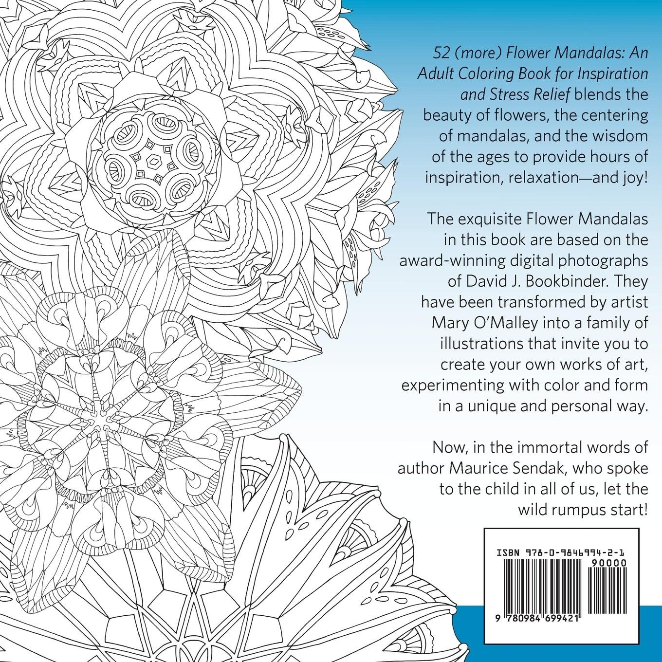 52 More Flower Mandalas An Adult Coloring Book For Inspiration And Stress Relief David J Bookbinder Mary OMalley 9780984699421 Amazon Books