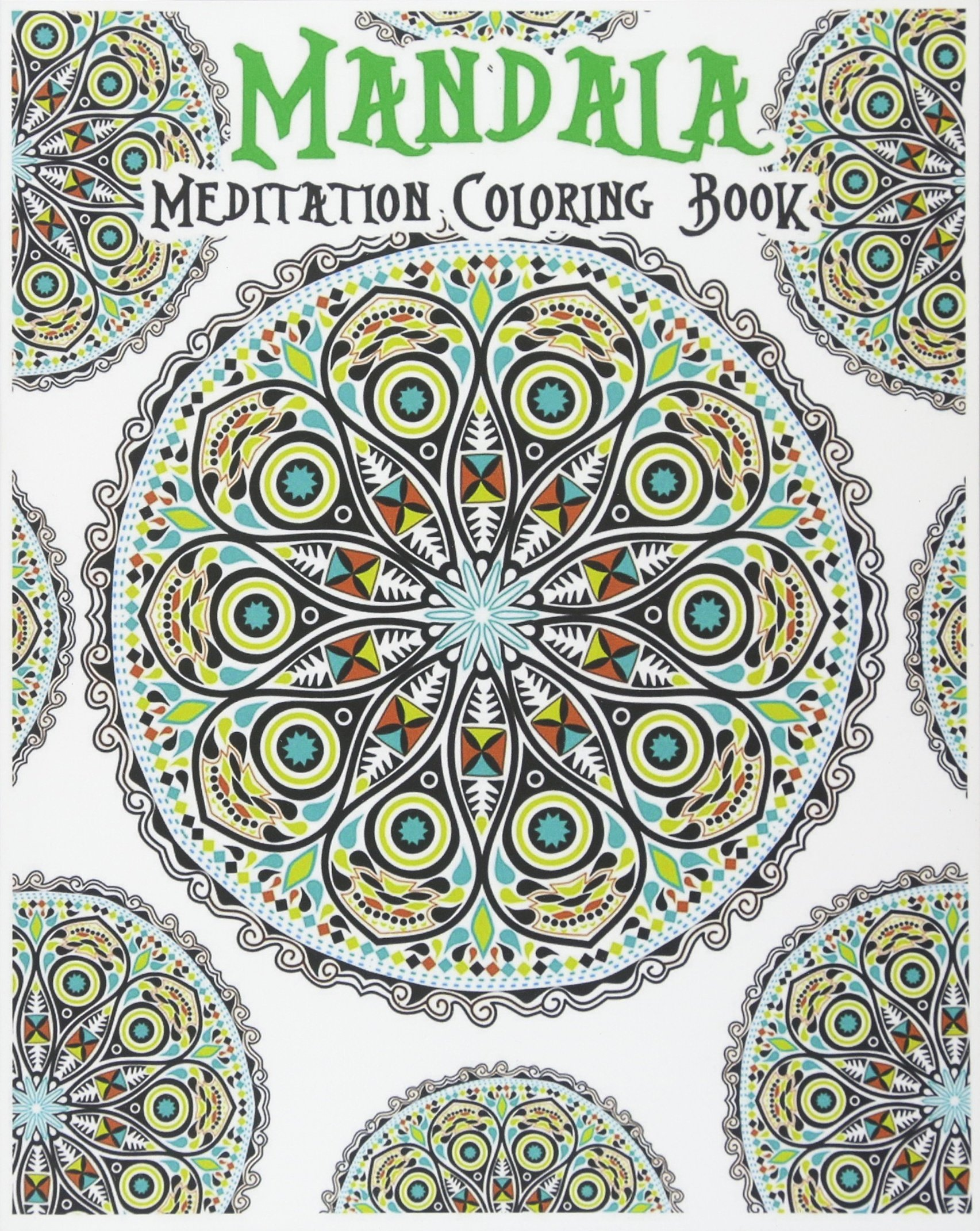 Mandala Meditation Coloring Book 100 Coloring Pages For Peace And