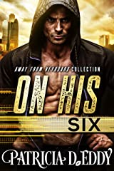On His Six (Away From Keyboard Book 3) Kindle Edition
