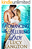 Romancing an Alluring Lady: A Historical Regency Romance Book