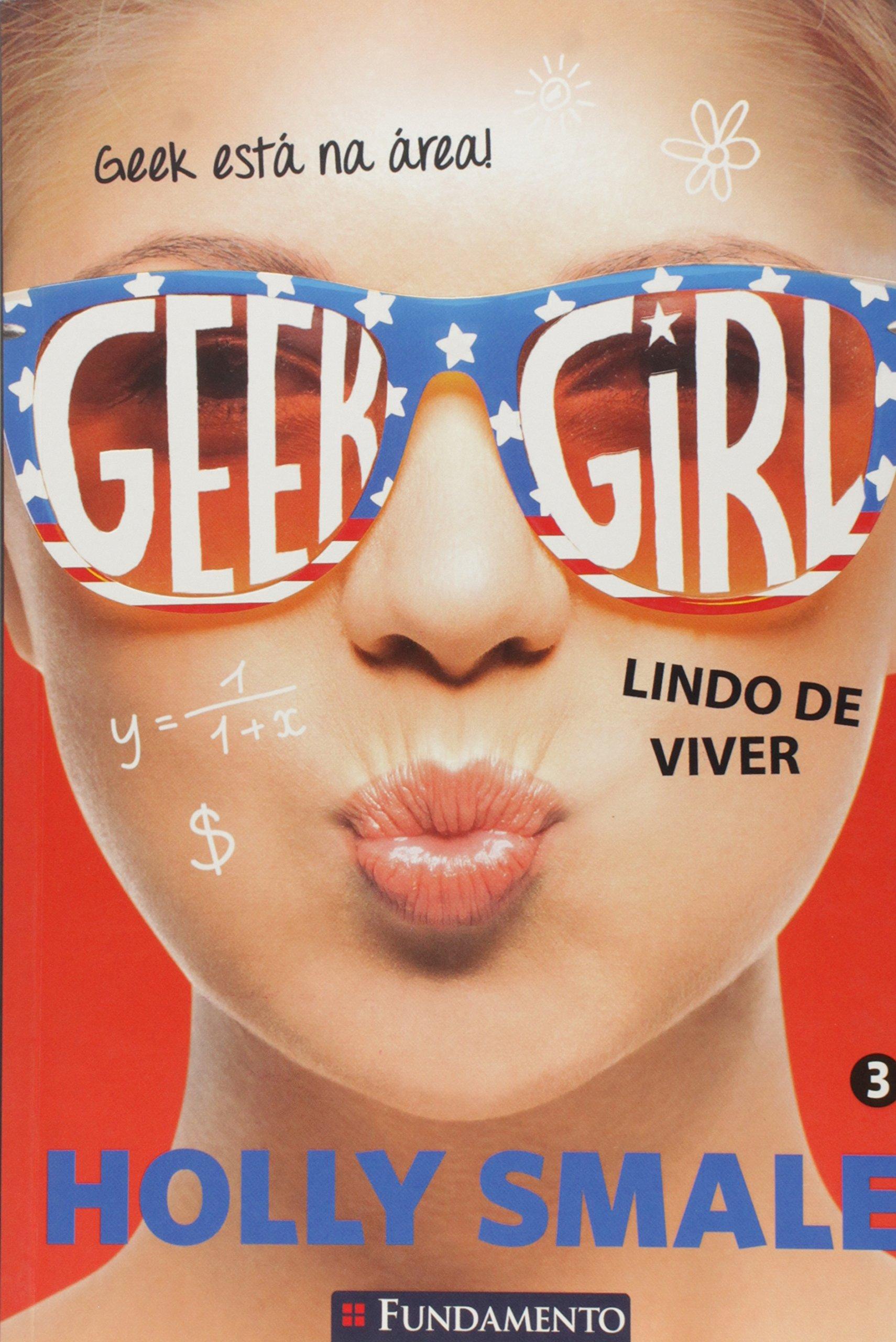 Geek Girl, V.3 - Lindo De Morrer (Em Portuguese do Brasil) pdf epub