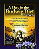 Day in the Budwig Diet: The Book: Learn Dr. Budwigs Complete Home Healing Protocol Against Cancer, Arthritis, Heart Disease & More: Volume 1