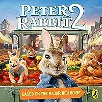 Peter Rabbit 2: Movie Novelisation