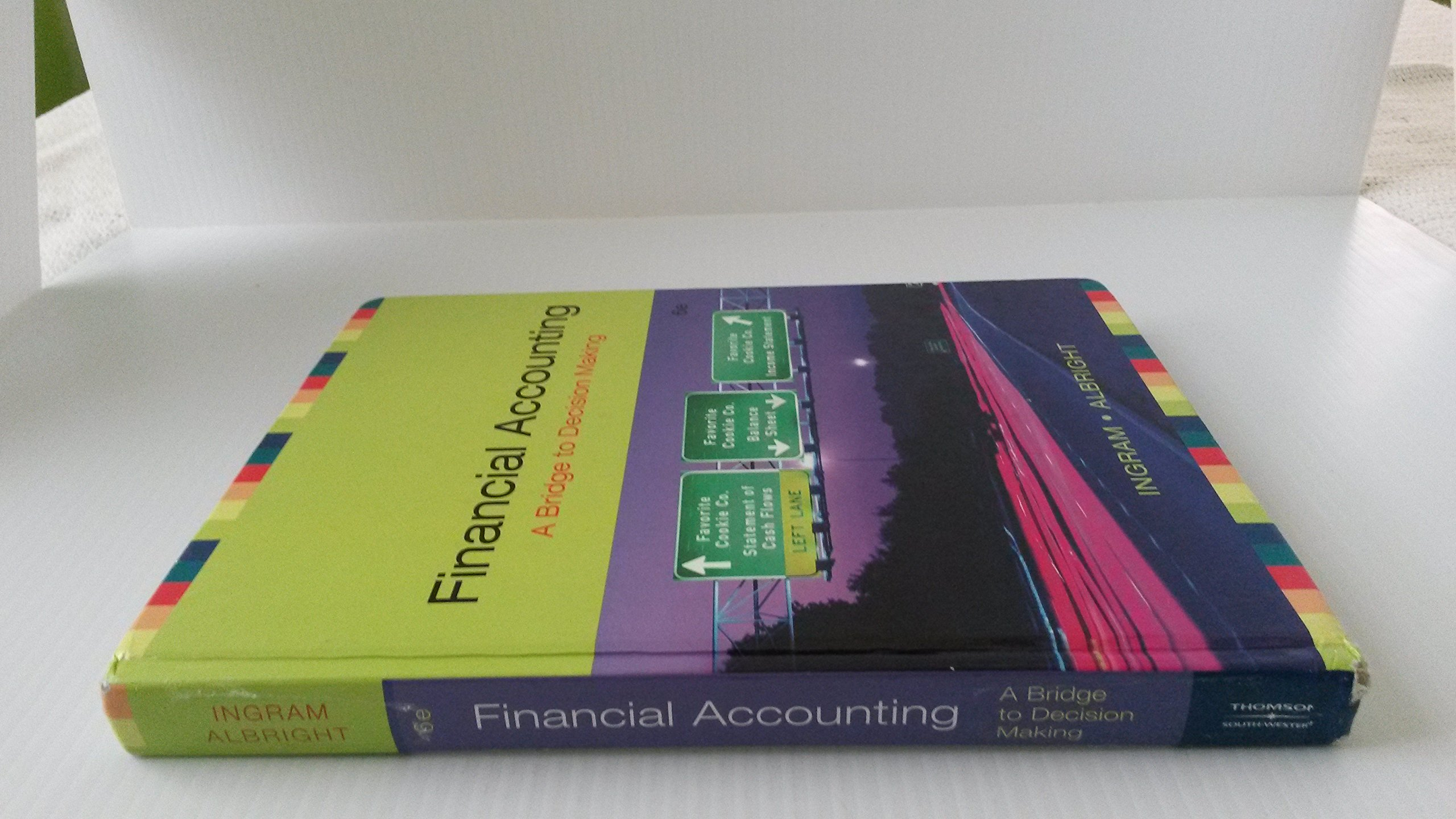 Financial Accounting A Bridge To Decision Making 6th Sixth