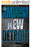 New Detroit (Cris De Niro, Book 6)
