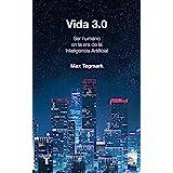 Vida 3.0 (Spanish Edition)