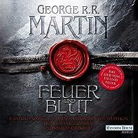 Game of Thrones - Feuer und Blut: Aufstieg und Fall des Hauses Targaryen von Westeros