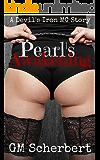 Pearl's Awakening: Devil's Iron MC book 3