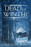Dead of Winter (A Mattie Winston Mystery)