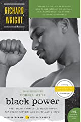 Black Power: Three Books from Exile: Black Power; The Color Curtain; and White Man, Listen! Kindle Edition