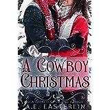 A Cowboy Christmas: A Billionaire Cowboy Story