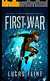 First War (Minimum Wage Sidekick Book 6)