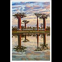 The Gardens of Mars: Madagascar, an Island Story (English Edition)