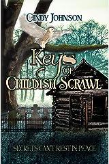 Keys of Childish Scrawl Kindle Edition