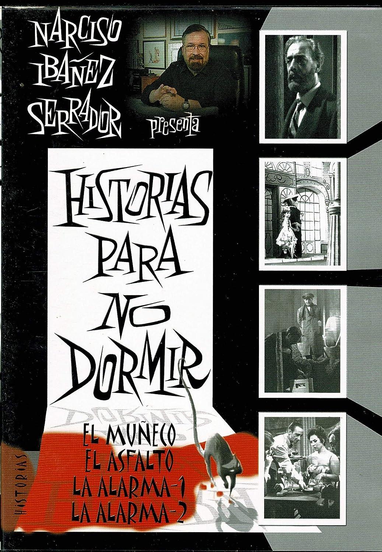 HISTORIAS PARA NO DORMIR -EL MUÑECO-EL ASFALTO-LA ALARMA 1 ...