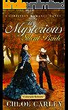 His Mysterious Silent Bride: A Christian Historical Romance Novel (Colorado Reborn Book 6)
