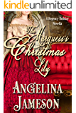 The Marquess's Christmas Lily: Upton Family Book 1