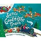 Santa and the Goodnight Train