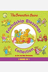 The Berenstain Bears Friendship Blessings Collection: Perfect Fishing Spot / Reap the Harvest / Faithful Friends / Kindness Counts / God Made You Special Hardcover