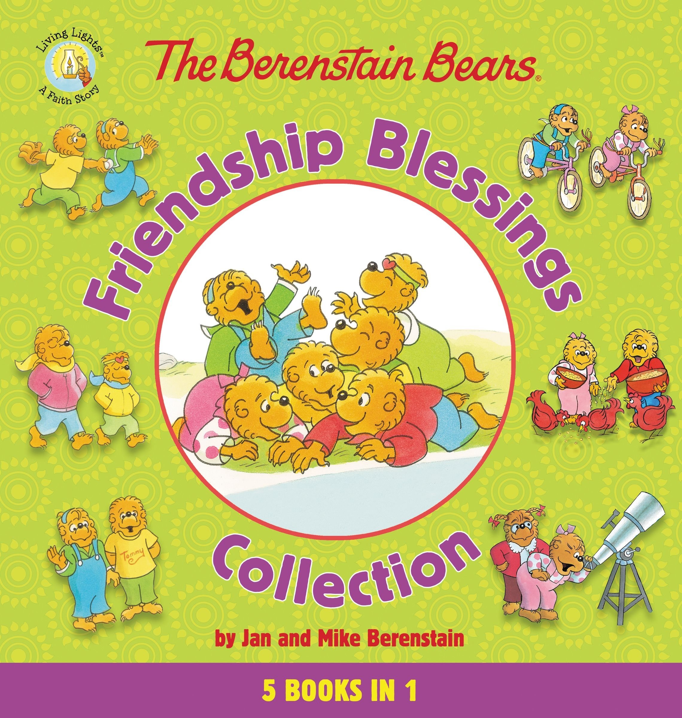 The Berenstain Bears Friendship Blessings Collection (Berenstain Bears/Living Lights)