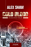 Cold Blood: Thriller (Aidan Snow Thriller 1) (German Edition)