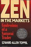 Zen in the Markets: Confessions of a Samurai Trader