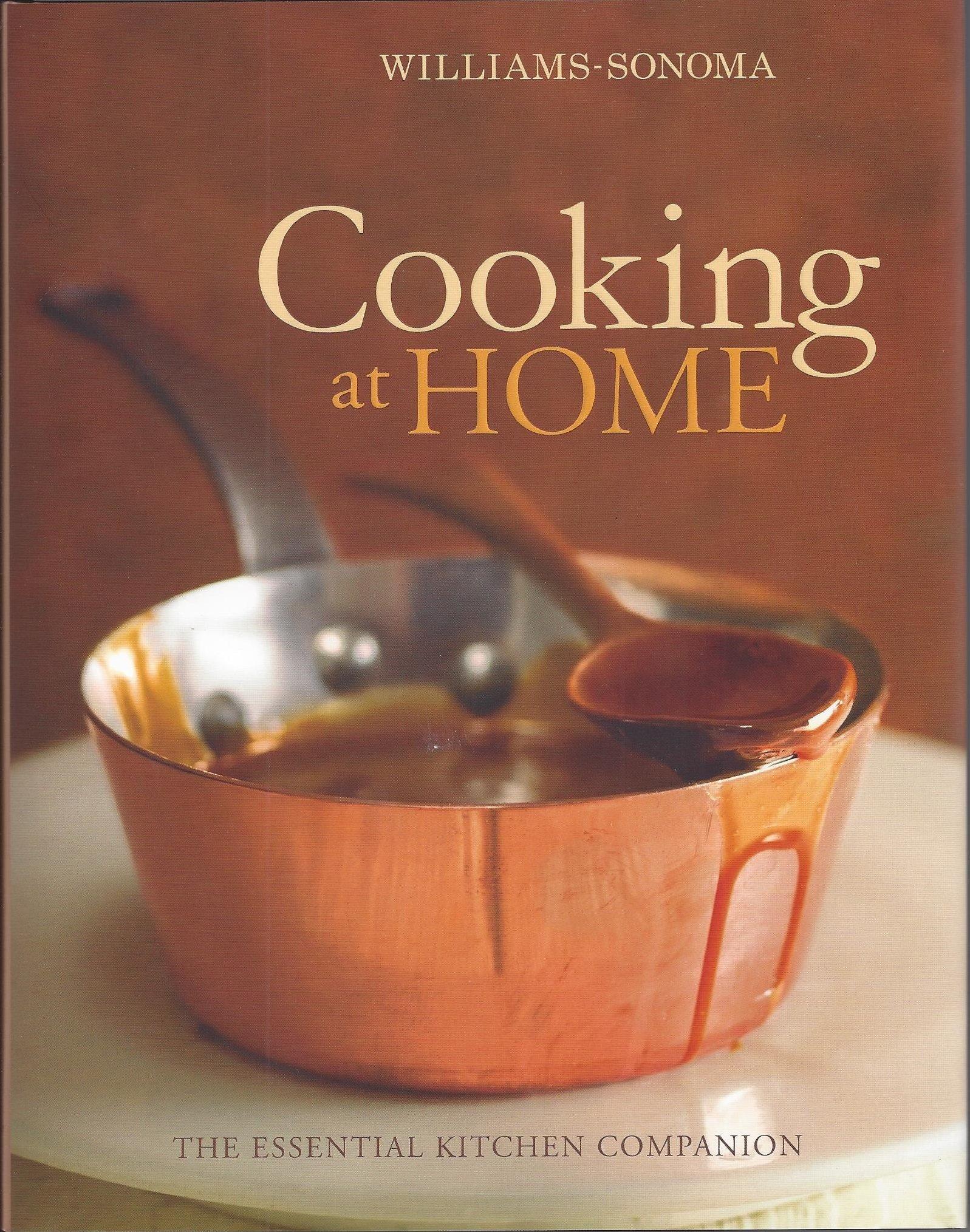 Cooking At Home Williams Sonoma Chuck Williams Kristine