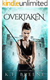 Overtaken (The Warrior Chronicles, 6) (English Edition)