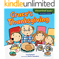 Grace's Thanksgiving (Cloverleaf Books ™ — Fall and Winter Holidays)