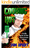 Cooking Hot (The Directorate Book 10)