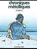 Moebius Oeuvres : Chroniques métalliques - Recueil d'illustrations